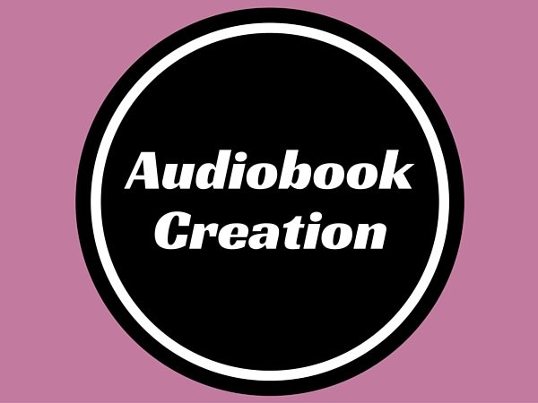 Audiobook Creation