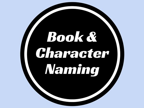 Book & Character Naming