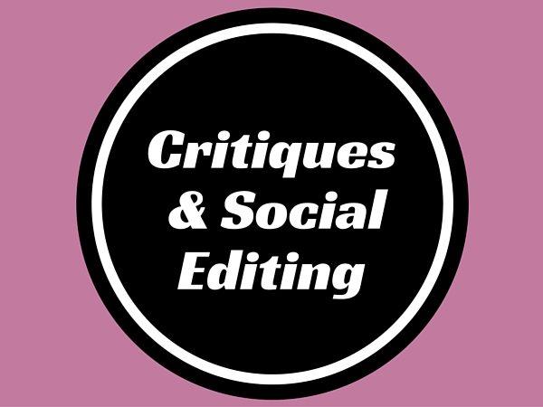 Critiques & Social Editing