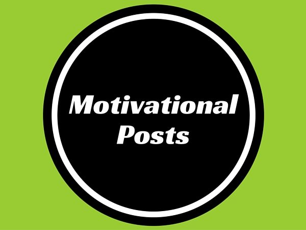 Motivational Posts
