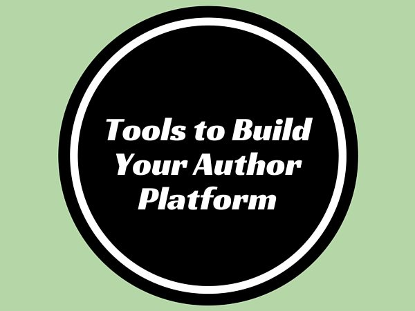 Tools to Build Your Author Platform