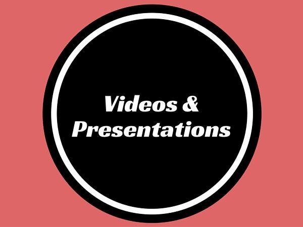 Videos & Presentations