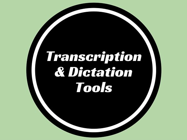 Transcription & Dictation Tools